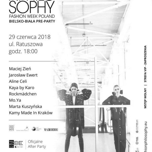 Fashion Philosophy Fashion Week Poland Bielsko-Biała - preparty - 29 czerwca 2018